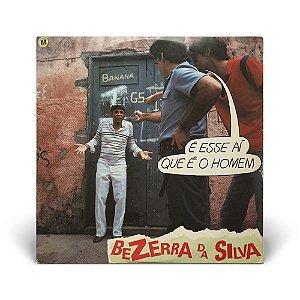 LP Bezerra da Silva - É esse aí que é o homem (C/ encarte)