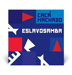 LP Cacá Machado - Eslavosamba