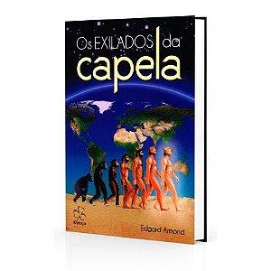 EXILADOS DA CAPELA (OS) 16 X 23