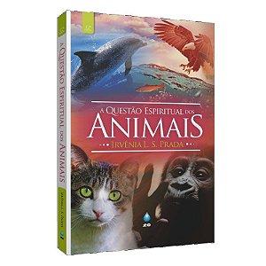 QUESTÃO ESPIRITUAL DOS ANIMAIS (A)