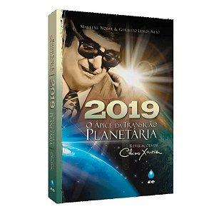 2019 O ÁPICE DA TRANSIÇÃO PLANETÁRIA