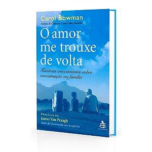 AMOR ME TROUXE DE VOLTA (O)