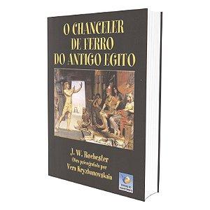 CHANCELER DE FERRO DO ANTIGO EGITO (O)
