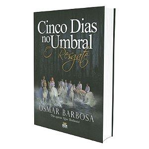 CINCO DIAS NO UMBRAL - O RESGATE