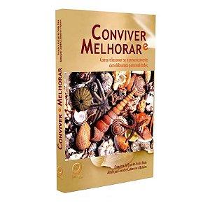 CONVIVER E MELHORAR