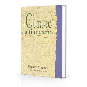 CURA-TE A TI MESMO