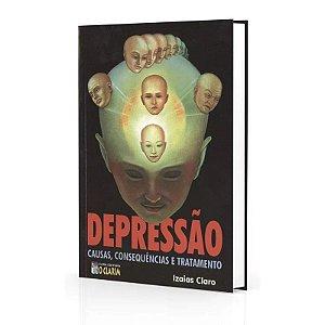 DEPRESSÃO CAUSAS CONSEQUÊNCIA E TRATAMENTO