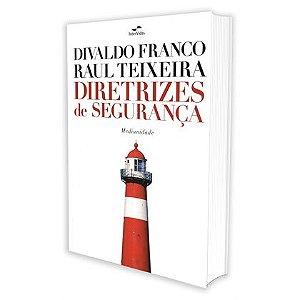 DIRETRIZES DE SEGURANÇA