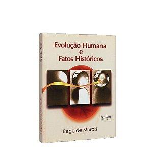 EVOLUÇÃO HUMANA E FATOS HISTÓRICOS