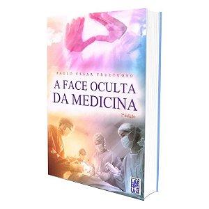 FACE OCULTA DA MEDICINA (A)