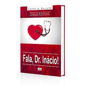 FALA DR. INÁCIO!