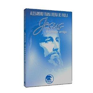 JESUS O CELESTE AMIGO