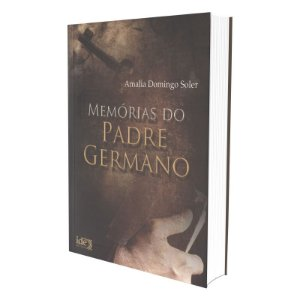 MEMÓRIAS DO PADRE GERMANO 14 X 18