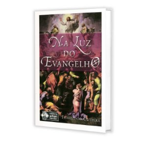 NA LUZ DO EVANGELHO