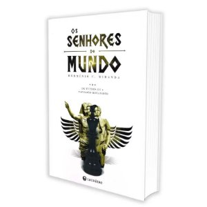 SENHORES DO MUNDO (OS)