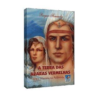 TERRA DAS ARARAS VERMELHAS (A)