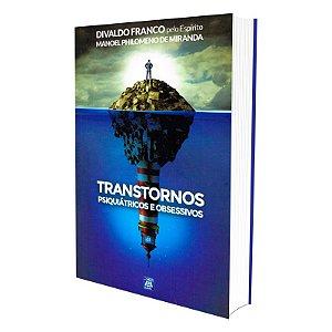 TRANSTORNOS PSIQUIÁTRICOS E OBSESSIVOS