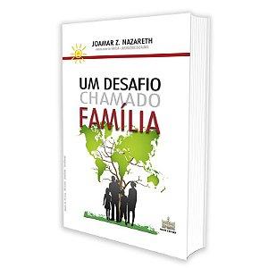 UM DESAFIO CHAMADO FAMÍLIA - VOL 1