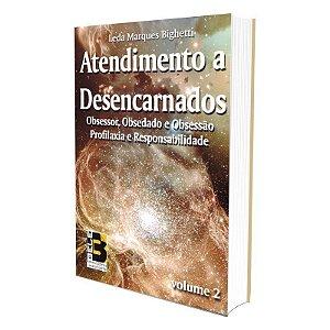 ATENDIMENTO A DESENCARNADOS - VOL 2