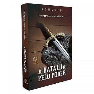 BATALHA PELO PODER (A)