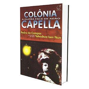 COLÔNIA CAPELA - A OUTRA FACE DE ADÃO