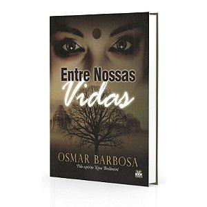 ENTRE NOSSAS VIDAS