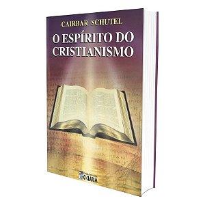 ESPÍRITO DO CRISTIANISMO
