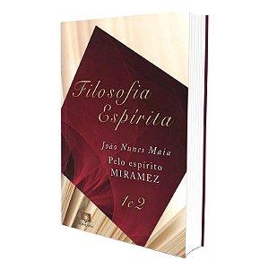 FILOSOFIA ESPÍRITA - VOLS. 1 E 2