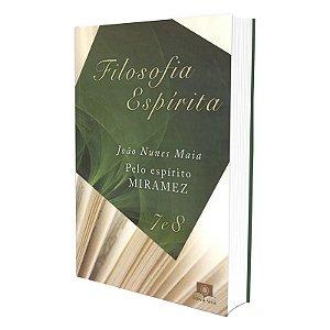 FILOSOFIA ESPÍRITA - VOLS. 7 E 8