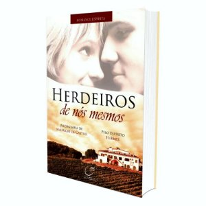 HERDEIROS DE NÓS MESMOS