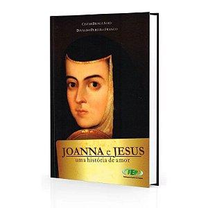 JOANNA E JESUS UMA HISTÓRIA DE AMOR
