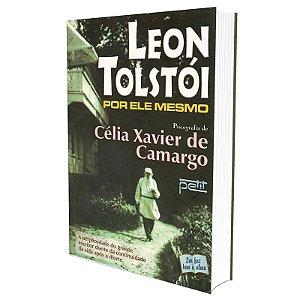 LEON TOLSTÓI POR ELE MESMO