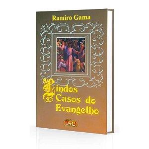 LINDOS CASOS DO EVANGELHO