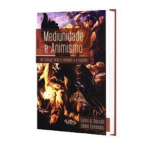MEDIUNIDADE E ANIMISMO