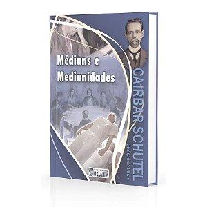 MÉDIUNS E MEDIUNIDADES