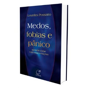 MEDOS FOBIAS E PÂNICO