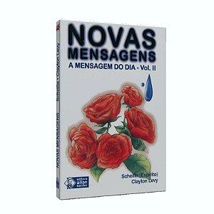 NOVAS MENSAGENS A MENSAGEM DO DIA VOL II