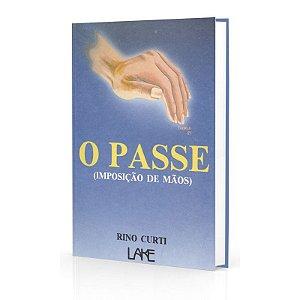 PASSE IMPOSIÇÃO DE MÃOS (O)