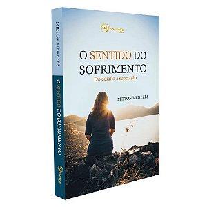 SENTIDO DO SOFRIMENTO (O)