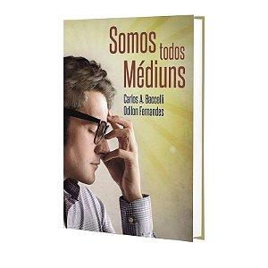 SOMOS TODOS MÉDIUNS