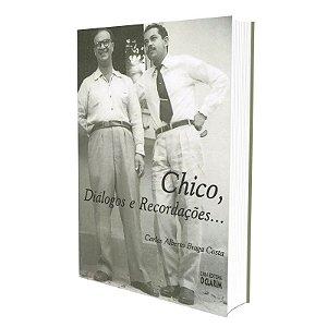 CHICO DIÁLOGOS E RECORDAÇÕES