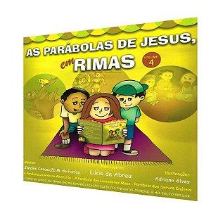 PARÁBOLAS DE JESUS EM RIMAS (AS) - VOL. 4