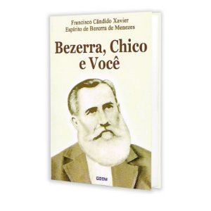 BEZERRA CHICO E VOCÊ