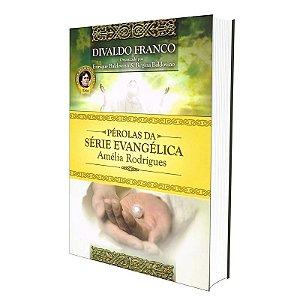 KIT PÉROLAS DA SÉRIE EVANGÉLICA AMÉLIA RODRIGUES - VOL 1 E 2