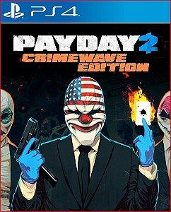 PAYDAY 2 CRIMEWAVE EDITION PS4 MIDIA DIGITAL
