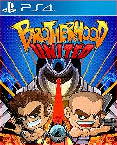 BROTHERHOOD UNITED PS4 MÍDIA DIGITAL