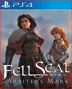 FELL SEAL ARBITER'S MARK PS4 MÍDIA DIGITAL