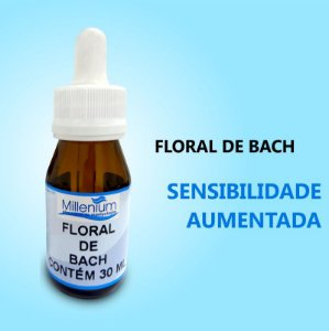 Floral de Bach Sensibilidade Aumentada
