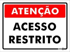 Placa Atenção Acesso Restrito PS406 15X20CM