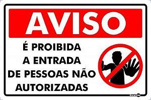Placa Proib Entrada Pessoas Não Autorizadas PS833 30X20